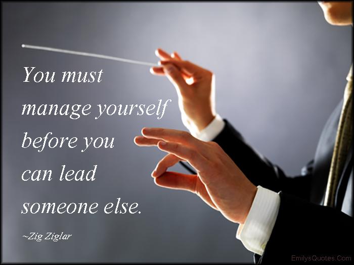 EmilysQuotes.Com - manage, lead, decision, intelligent, leadership, Zig Ziglar