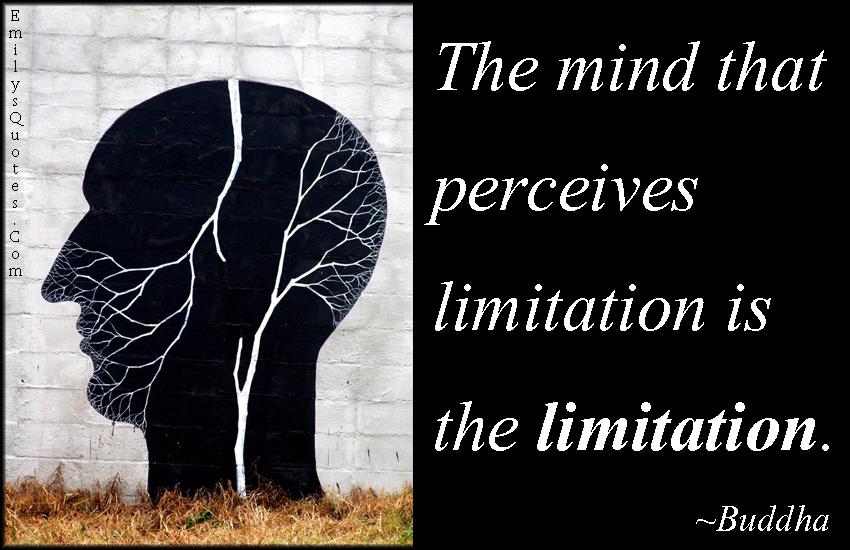 EmilysQuotes.Com - mind, limitation, wisdom, Buddha