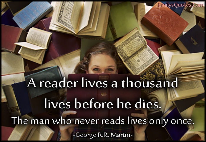 EmilysQuotes.Com - reader, lives, thousand, life, death, inspirational, intelligent, George R.R. Martin