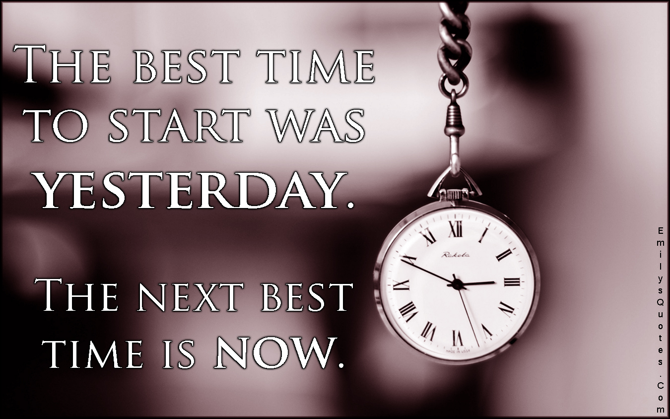 EmilysQuotes.Com - best, time, start, past, present, attitude, inspirational, motivational, unknown