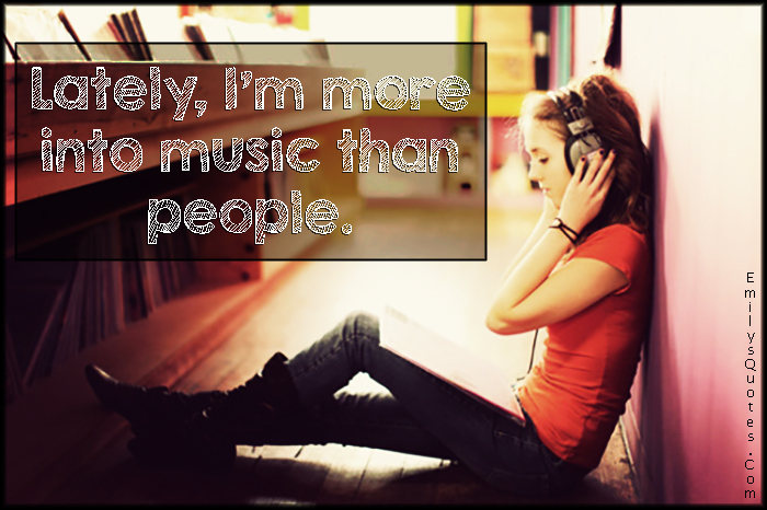 EmilysQuotes.Com - feelings, music, people, experience, unknown