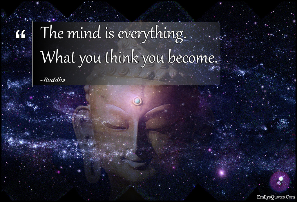 EmilysQuotes.Com - mind, think, become, wisdom, inspirational, consequences, Buddha