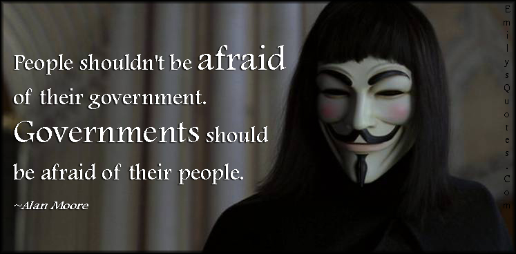EmilysQuotes.Com - people, afraid, fear, government, threat, motivational, Alan Moore, V for Vendetta