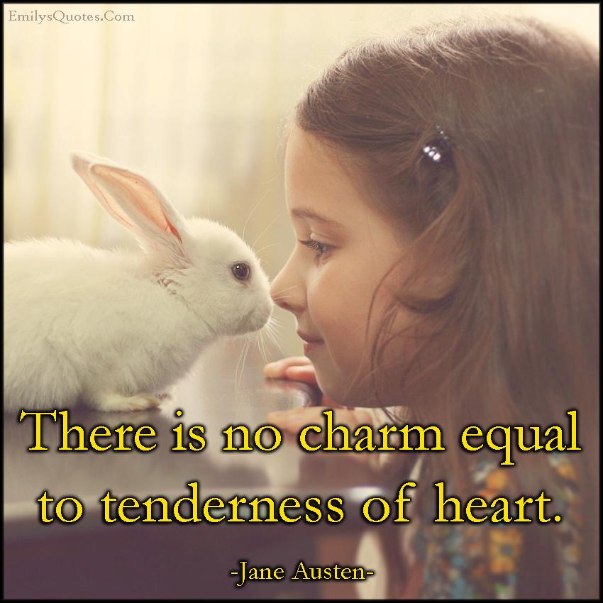 EmilysQuotes.Com - charm, beauty, tenderness, heart, positive, feelings, inspirational, Jane Austen