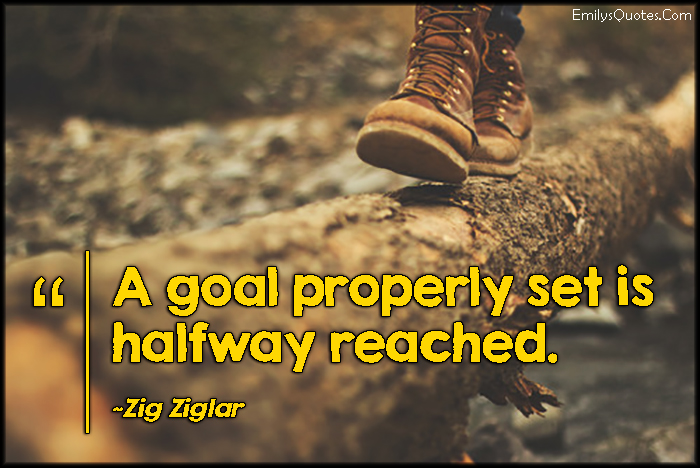 EmilysQuotes.Com - goal, set, inspirational, advice, intelligent, success, Zig Ziglar
