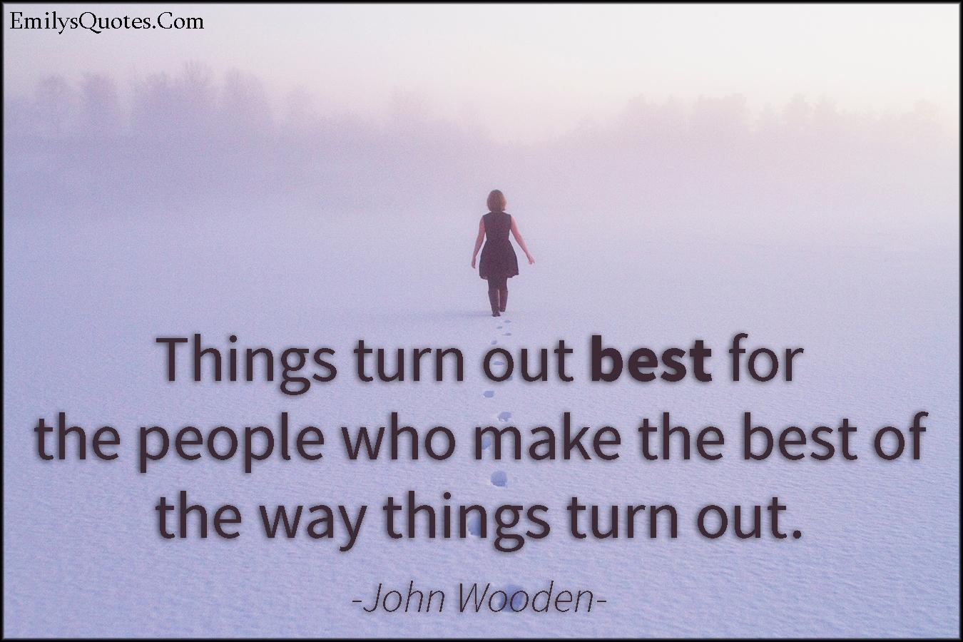 EmilysQuotes.Com - best, people, inspirational, attitude, success, John Wooden