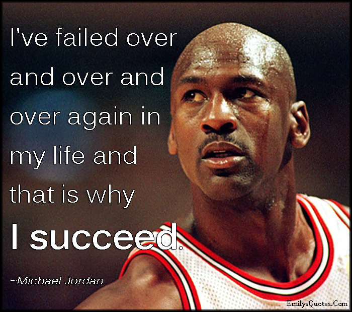 EmilysQuotes.Com - fail, failure, life, succeed, succees, inspirational, amazing, great, motivational, encouraging, attitude, Michael Jordan