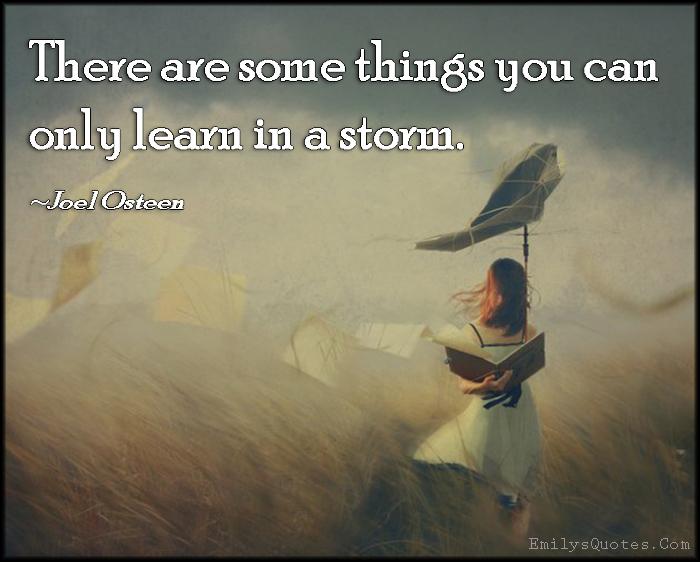 EmilysQuotes.Com - learn, learning, storm, teacher, intelligent, Joel Osteen