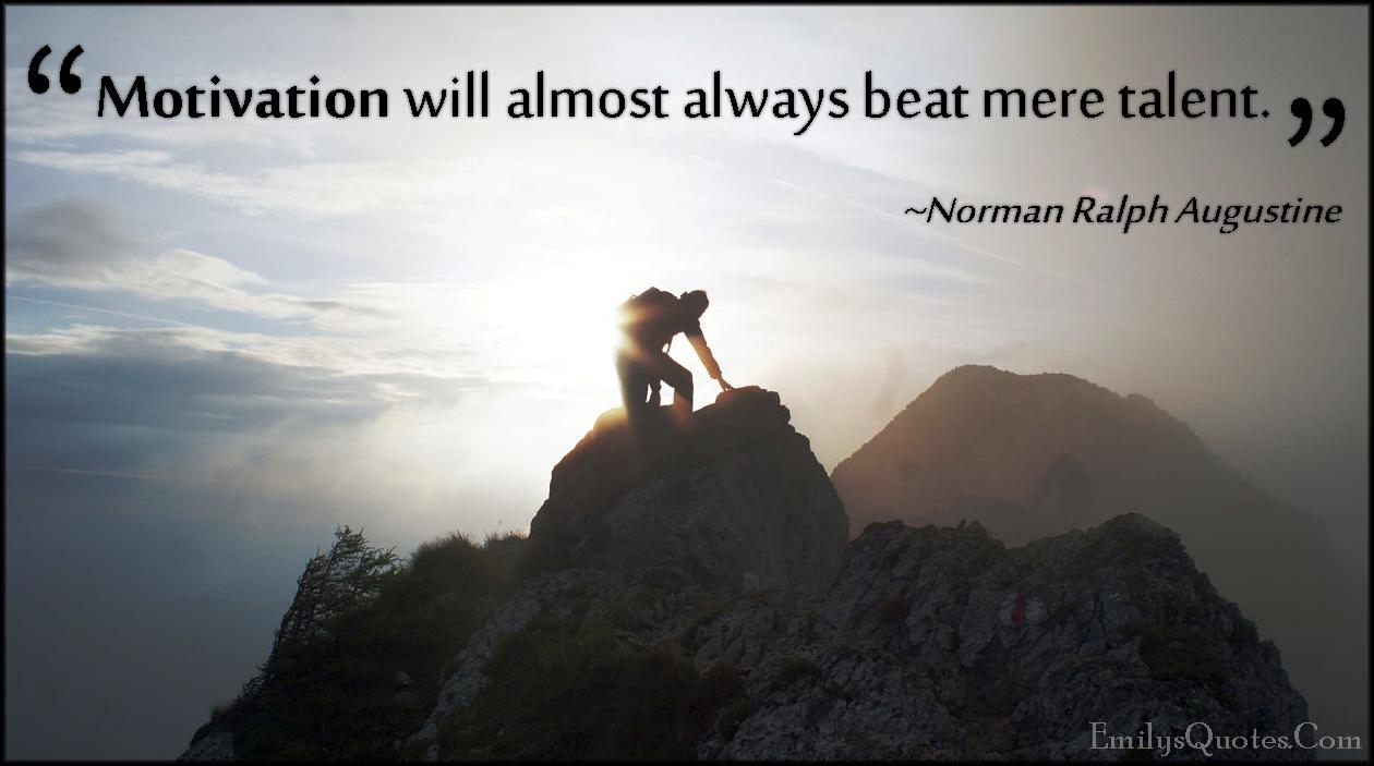 EmilysQuotes.Com - motivation, beat, talent, inspirational, attitude, Norman Ralph Augustine