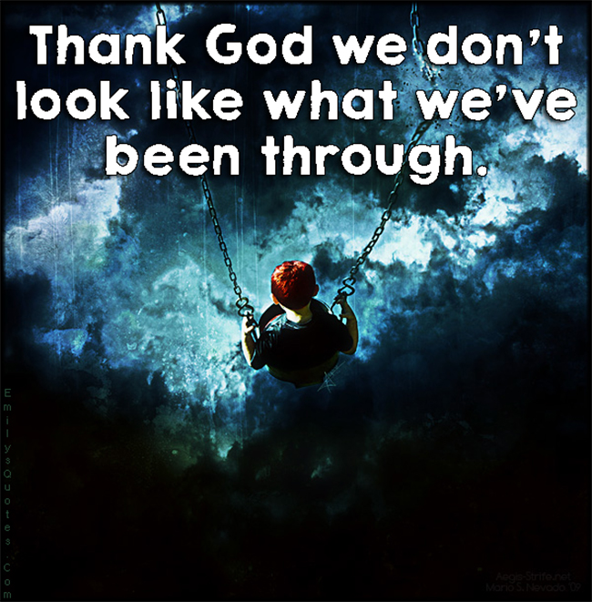 EmilysQuotes.Com - thank, God, pain, suffer, thankful, unknown