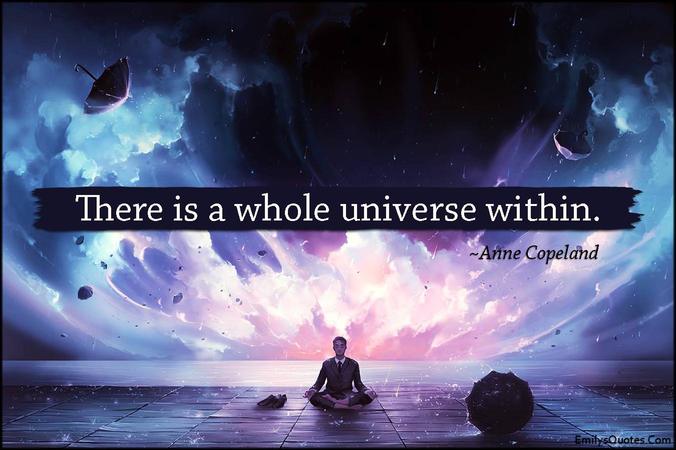 EmilysQuotes.Com - amazing, great, inspirational, universe, within, Anne Copeland