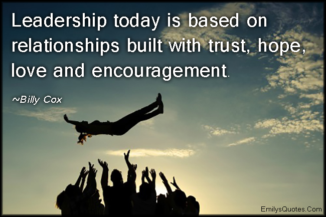 EmilysQuotes.Com - leadership, relationship, trust, hope, love, encouragement, inspirational, Billy Cox