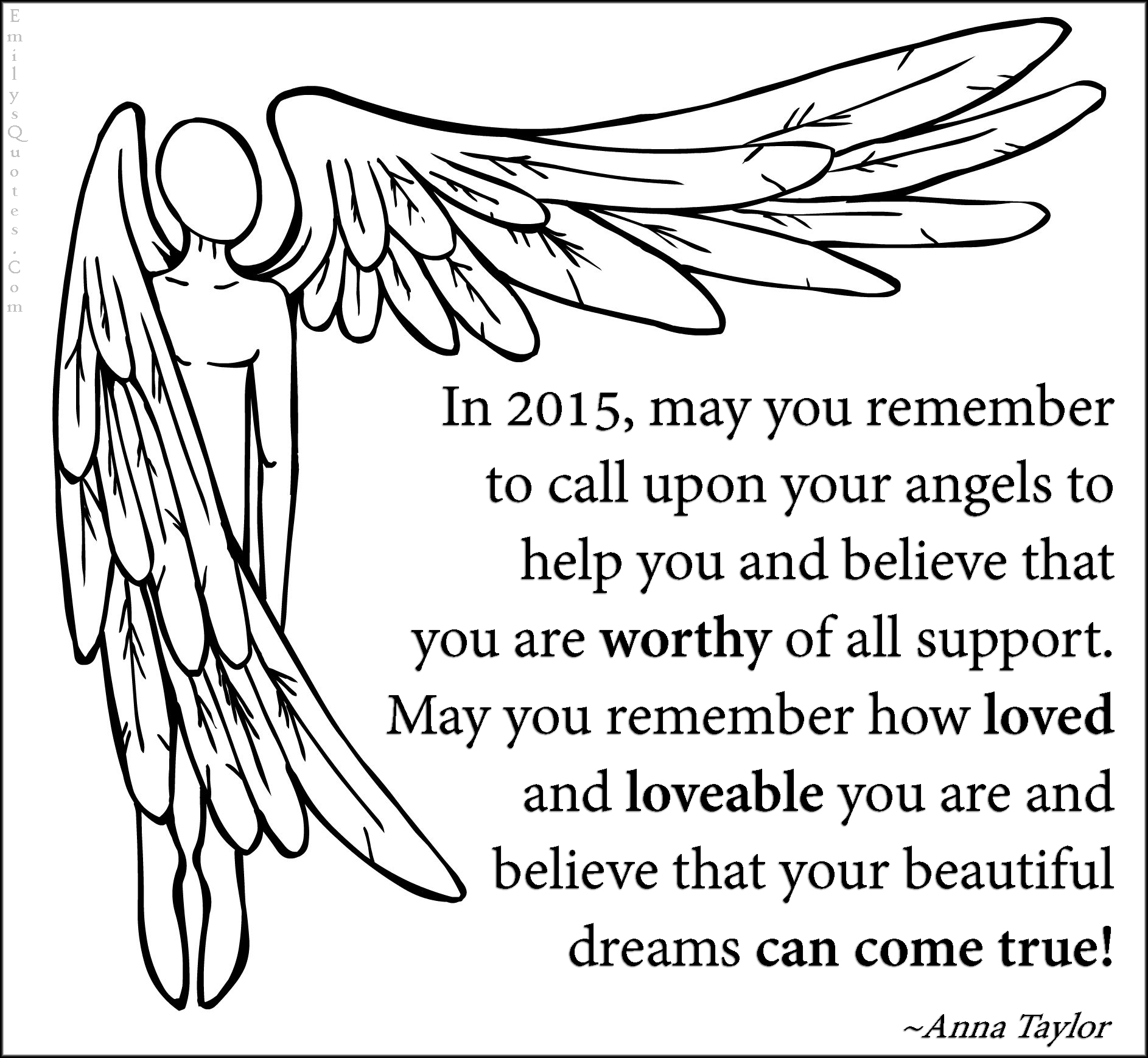 In 2015, may you remember to call upon your angels to help you and ...