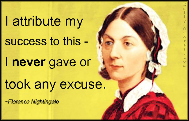 EmilysQuotes.Com - attribute, success, gave, took, excuse, reason, Florence Nightingale