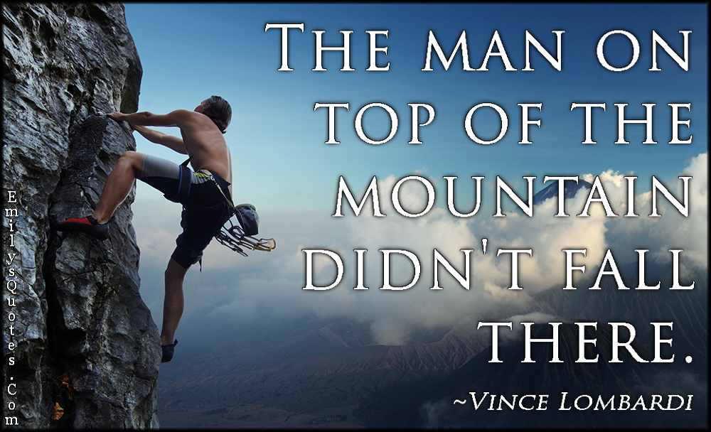 EmilysQuotes.Com - man, top, mountain, fall, motivational, inspirational,  Vince Lombardi