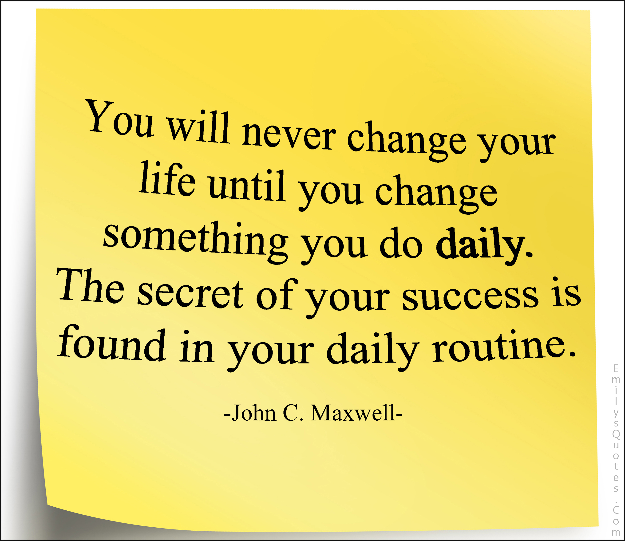 Quotes Change Your Life You Will Never Change Your Life Until You Change Something You Do