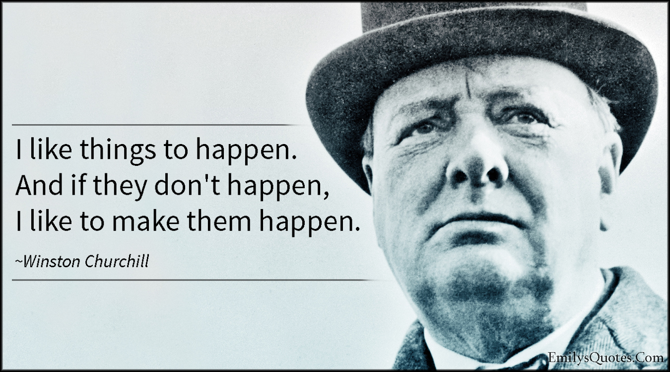 EmilysQuotes.Com - happen, inspirational, attitude, Winston Churchill