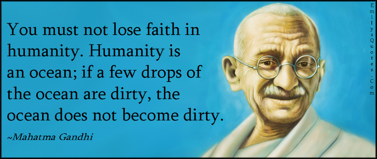 EmilysQuotes.Com - lose, faith, humanity, ocean, drop, dirty, people, inspirational, morality, Mahatma Gandhi
