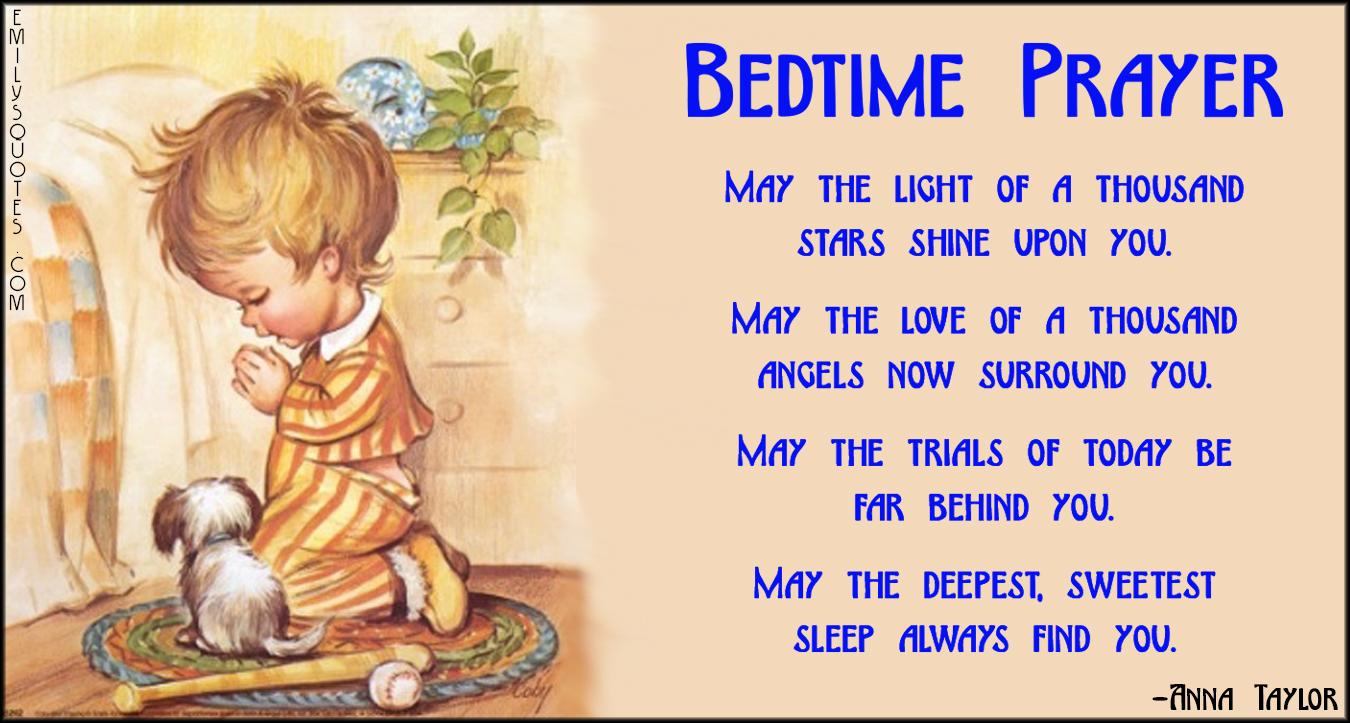 EmilysQuotes.Com - bedtime prayer, prayer, light, stars, love, angels, sleep, dream, amazing, inspirational, positive, blessing, Anna Taylor