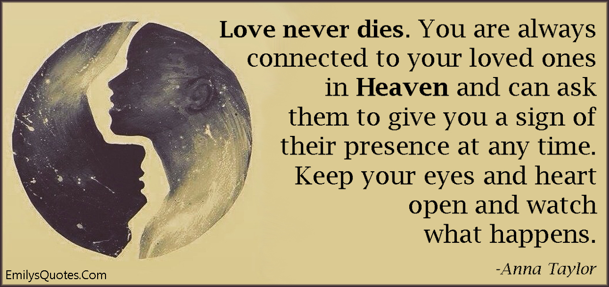 Com   Love, Death, Life, Connected, Heaven, Sign,