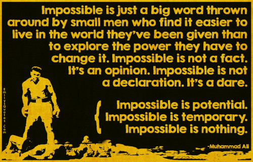 EmilysQuotes.Com-impossible-big-word-small-men-life-explore-world-power-change-fact-opinion-declaration-dare-potential-temporary-nothing-amazing-great-inspirational-attitude-encouraging-motivational