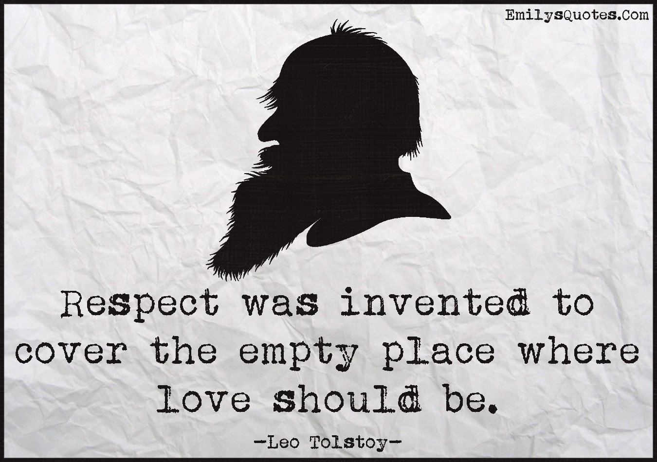Love Respect Quotes Respect Was Invented To Cover The Empty Place Where Love Should Be