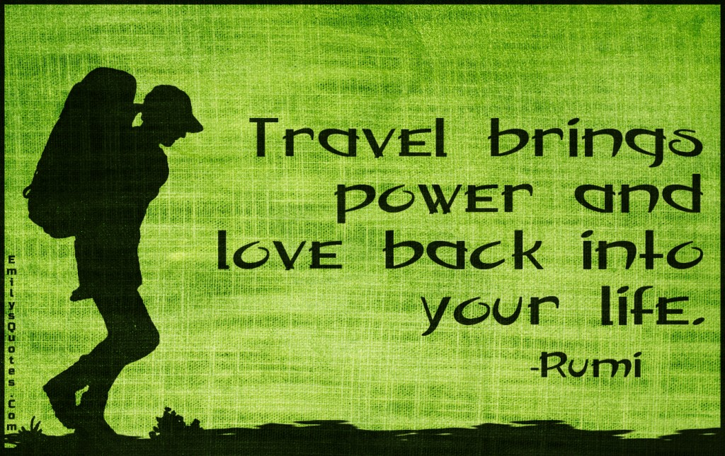 EmilysQuotes.Com - travel, power, love, life, inspirational, positive, wisdom, Rumi