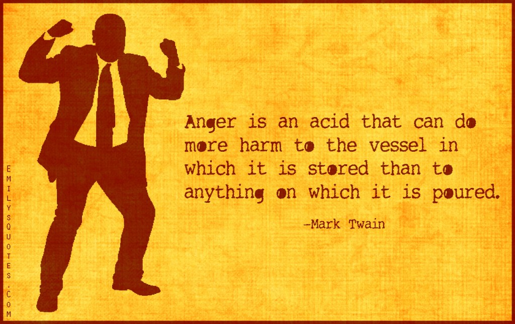 EmilysQuotes.Com - anger, acid, harm, vessel, consequences, threat, destruction, Mark Twain