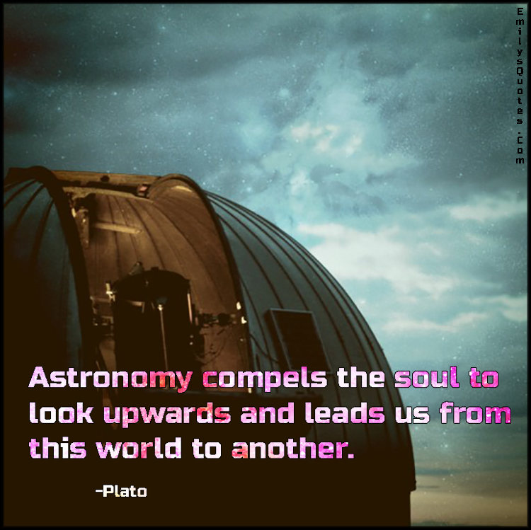 EmilysQuotes.Com - astronomy, soul, amazing, great, science, inspirational, wisdom, Plato