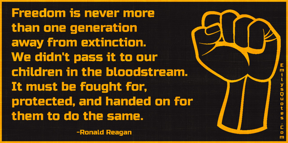 EmilysQuotes.Com-freedom,wisdom,intelligent,extinction,motivational,advice,Ronald Reagan