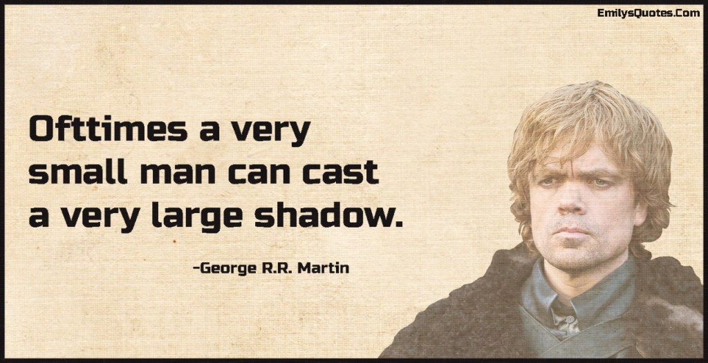 EmilysQuotes.Com - inspirational, great, motivational, encouraging, attitude, intelligent,  George R.R. Martin, tyrion lannister, game of the thrones