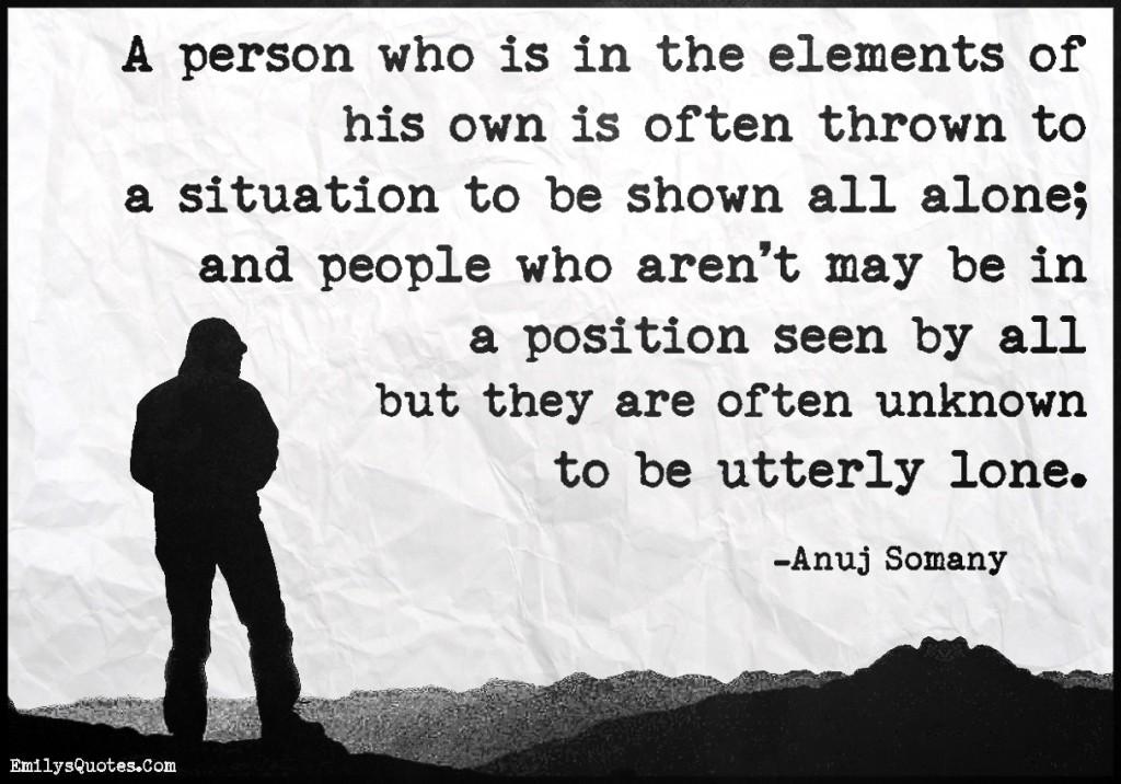 EmilysQuotes.Com-leadership,alone,people,intelligent, Anuj Somany