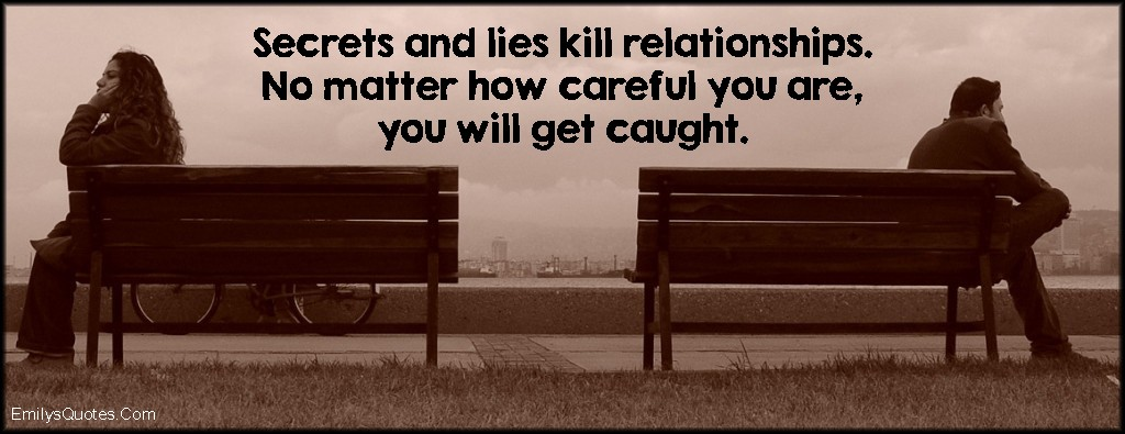 secret and lies kills relationship advice