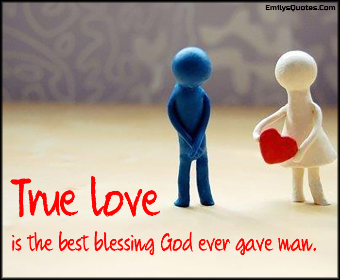 Com True Love Love Blessing Inspirational Feelings