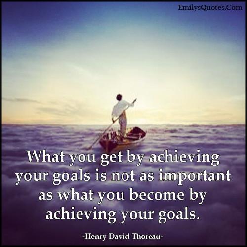 Achieving Goals Quotes: Popular Inspirational Quotes At EmilysQuotes