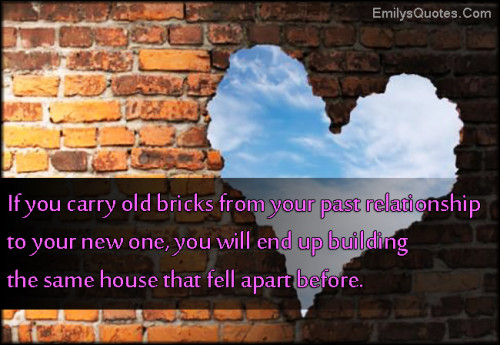 Old bricks popular inspirational quotes at emilysquotes for House building quotes