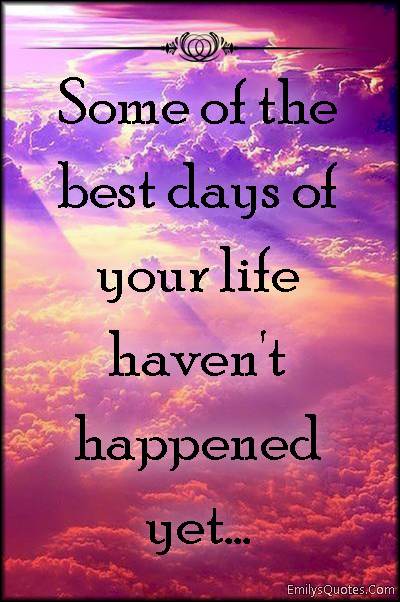 Positive Life Quotes About Future. QuotesGram