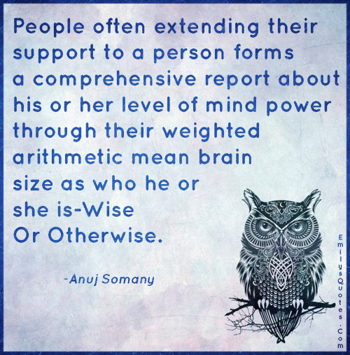 People often extending their support to a person forms a comprehensive