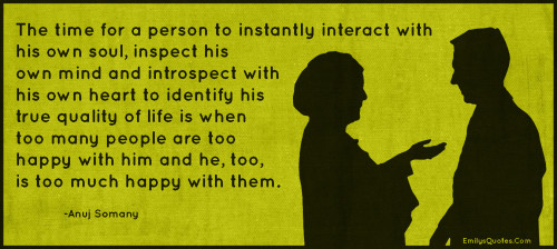 The time for a person to instantly interact with his own soul, inspect his own