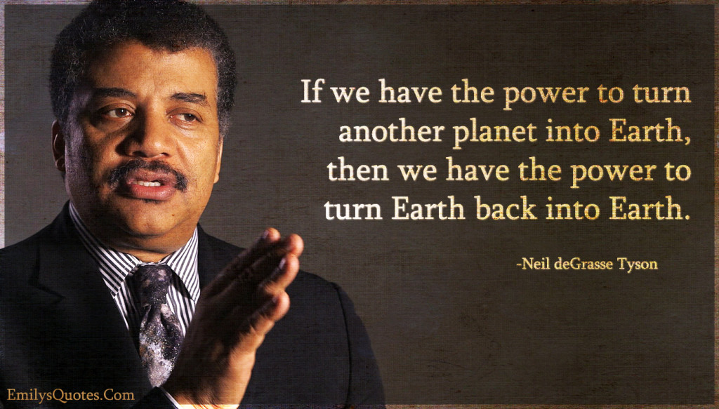 If we have the power to turn another planet into Earth, then we