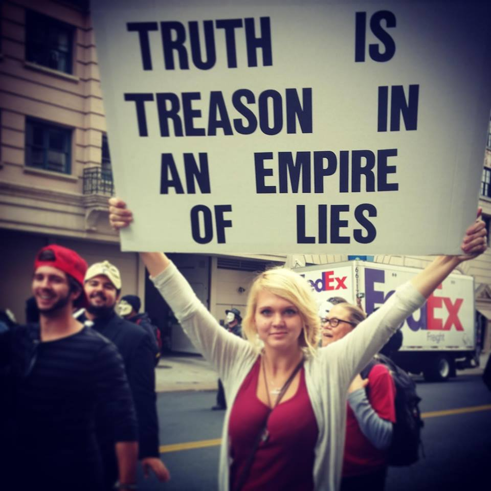 Truth is treason in the empire of lies.