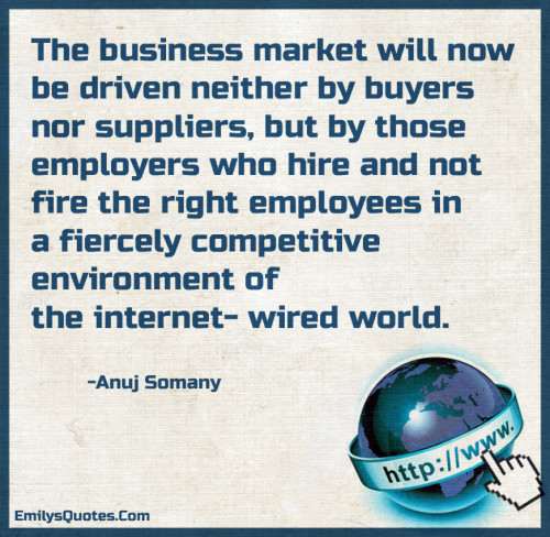 The business market will now be driven neither by buyers nor suppliers