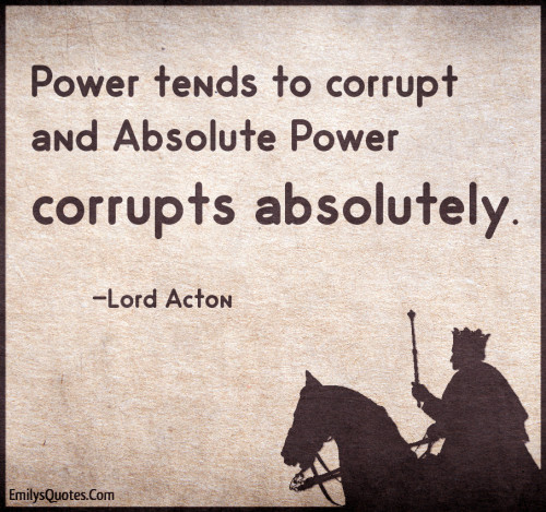 absolute power corrupts absolutely macbeth essay Free essay: absolute power corrupts absolutly in shakespeare's macbeth it is common knowledge that it is human nature to crave power also, that the more.