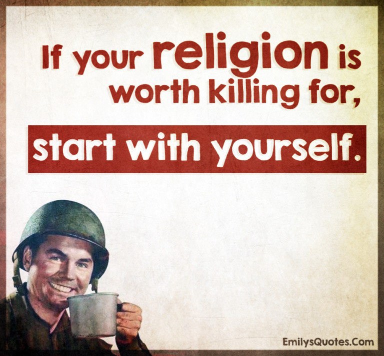 killing and non killing religions Allah, kill the despicable christians allah, kill each and every last one of them — 16-year-old muslim son of an islamic cleric living in belgium.