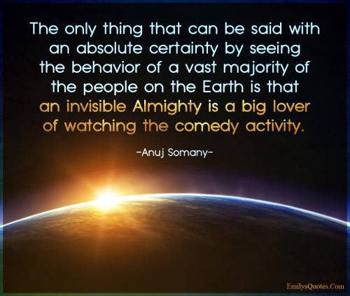 The only thing that can be said with an absolute certainty by seeing the behavior