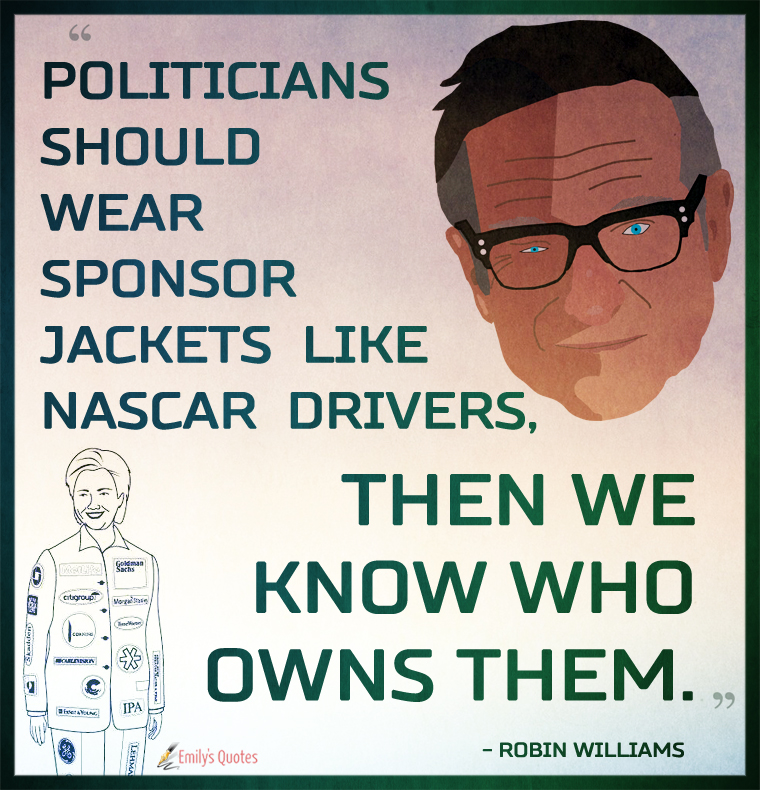 Politicians should wear sponsor jackets like Nascar drivers