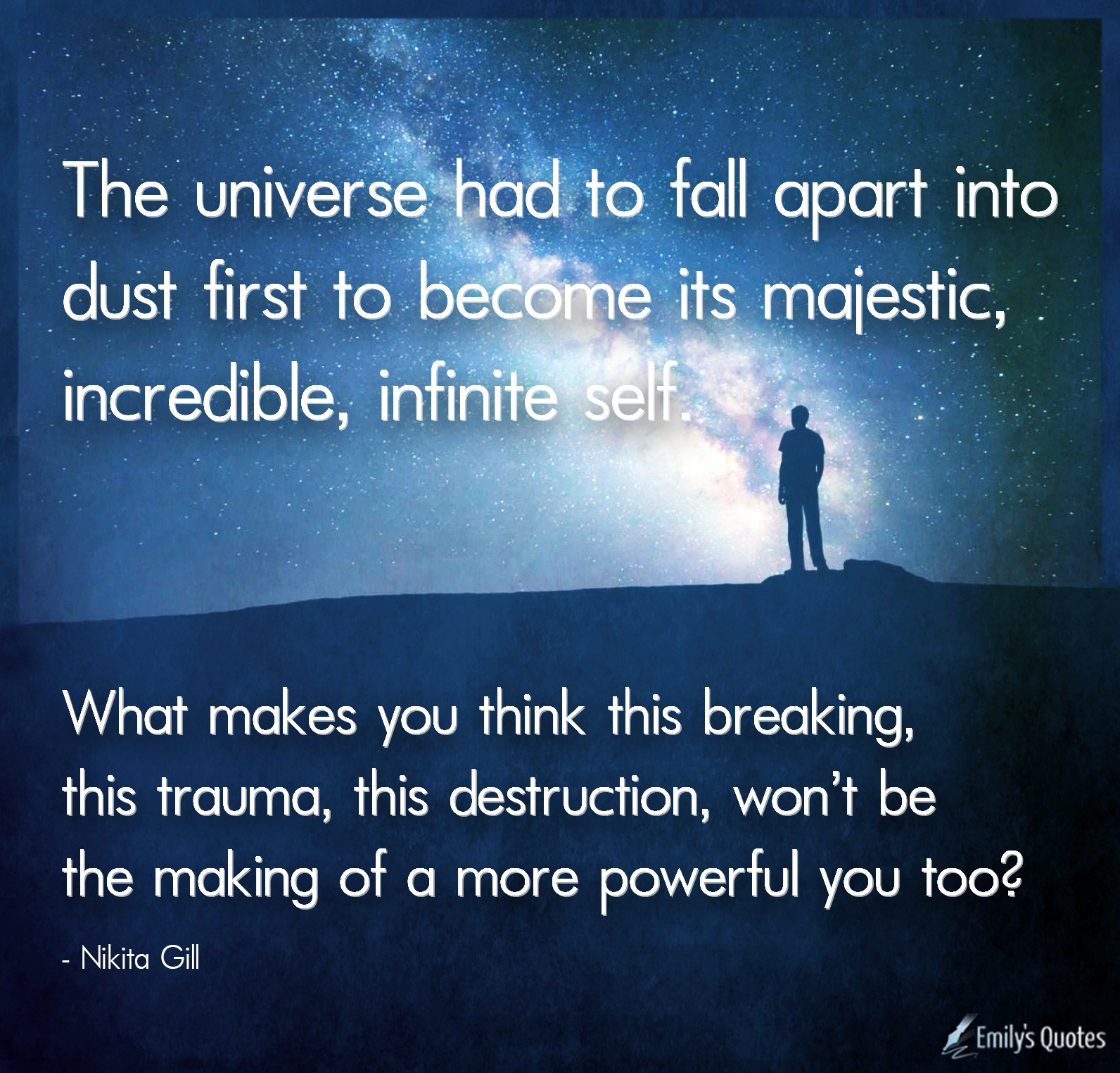 The Universe Had To Fall Apart Into Dust First To Become