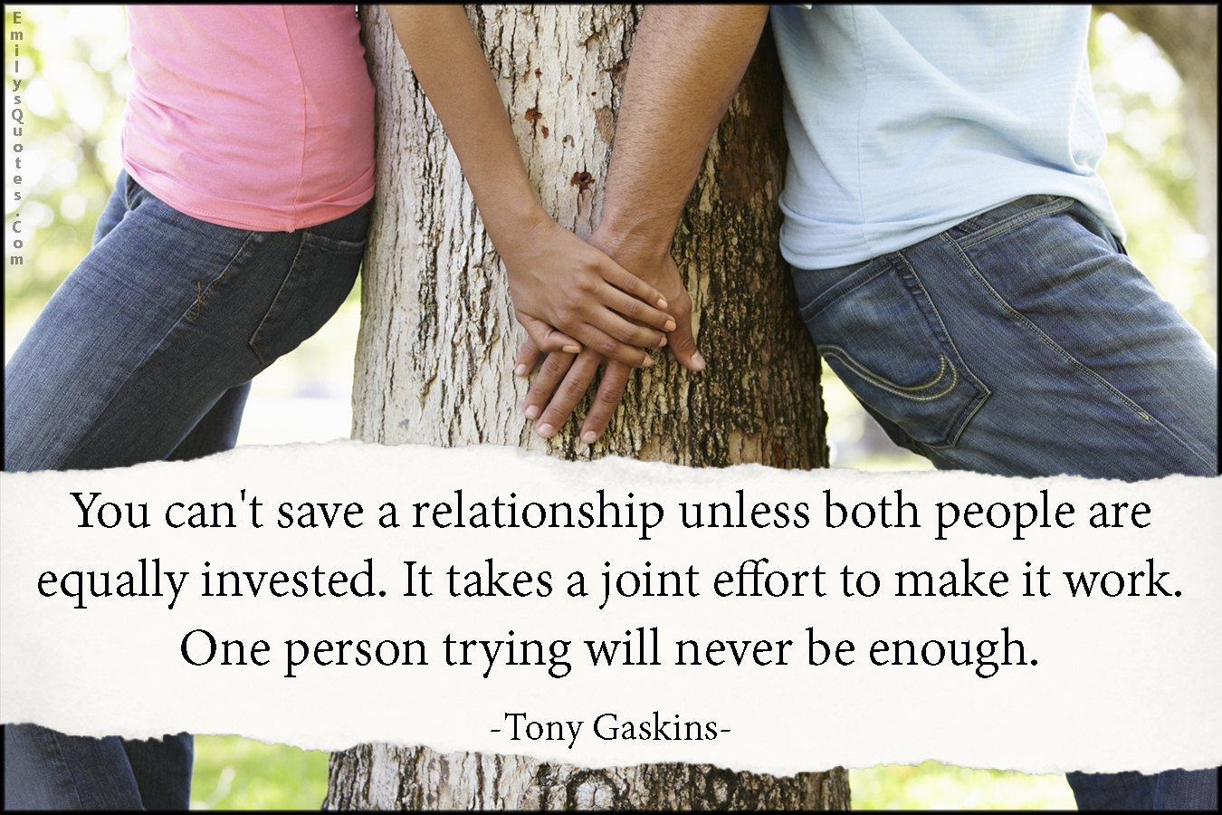 You can\'t save a relationship unless both people are equally ...
