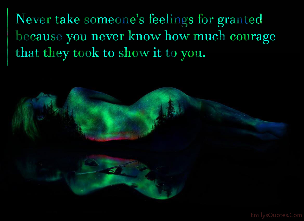 never take someone for granted