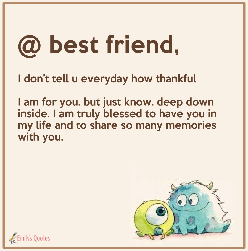 I don\'t tell u everyday how thankful I am for you. But just ...